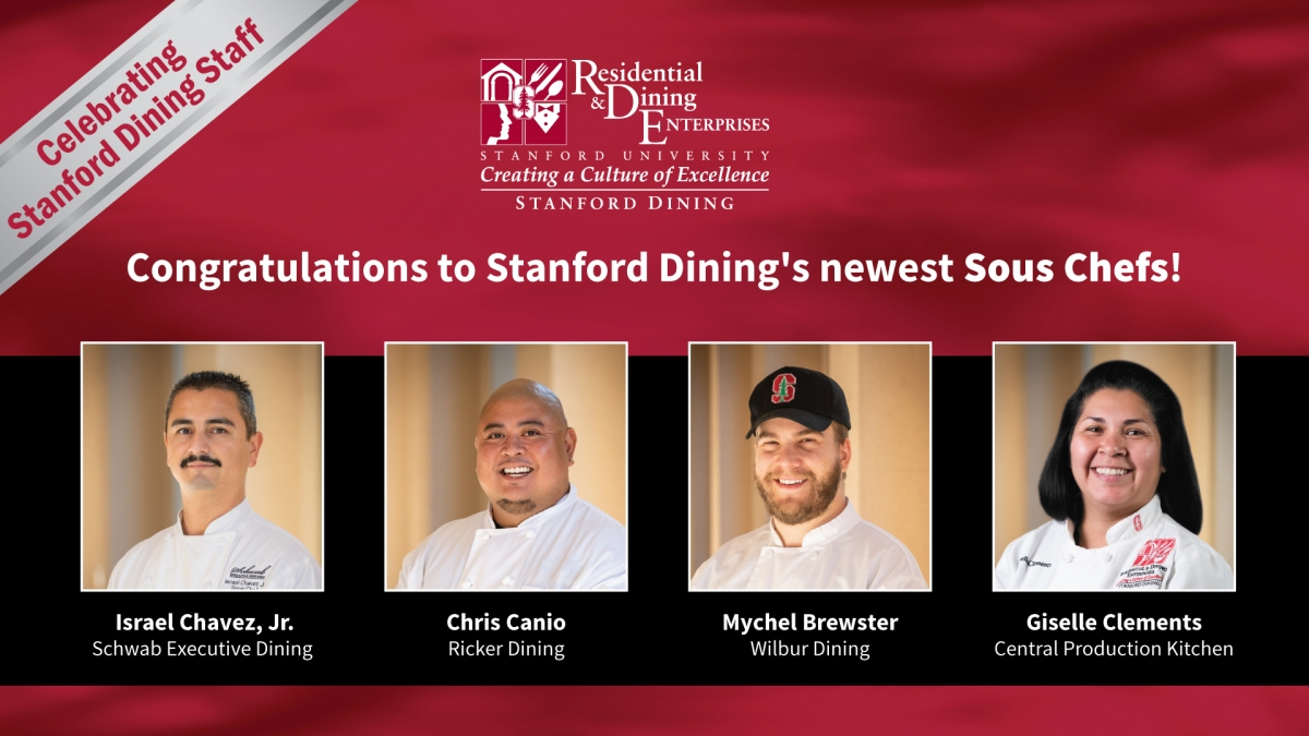 Congratulations to Stanford Dining's Sous Chefs