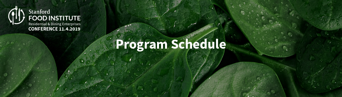 Stanford Food Institute Conference Program Schedule
