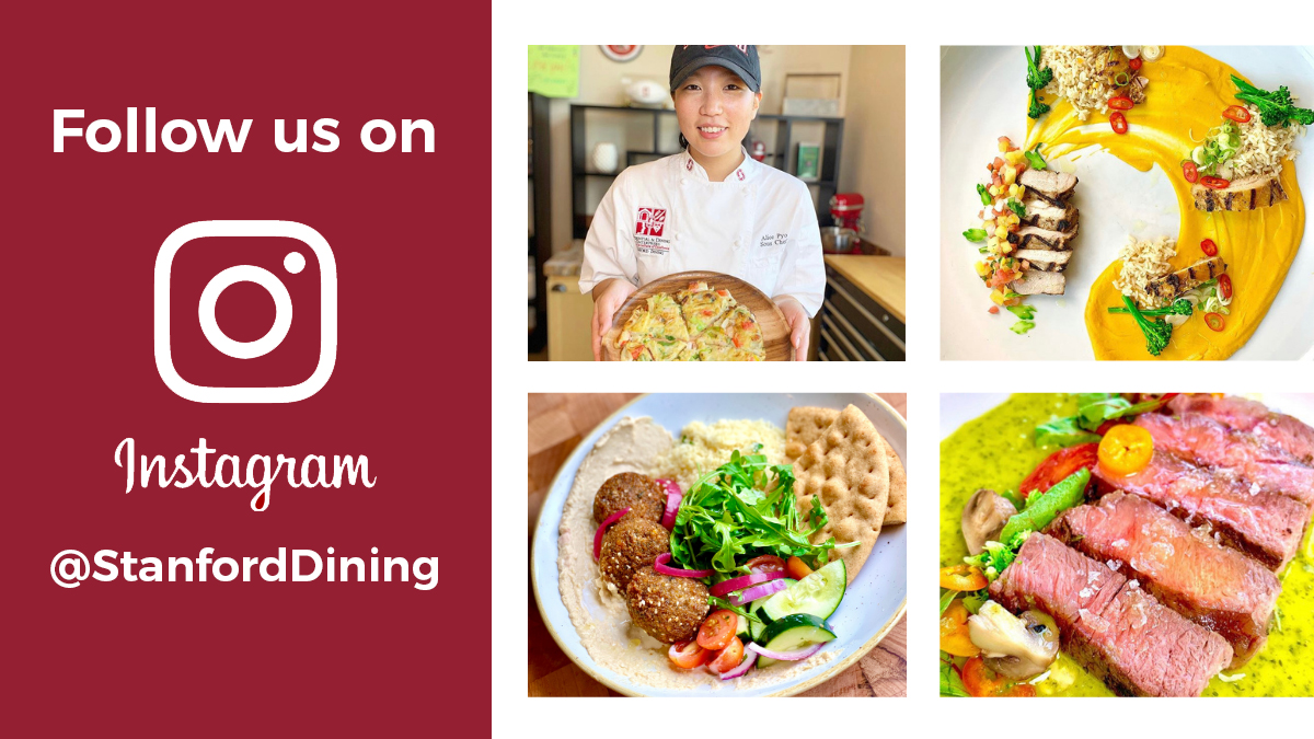 Follow us on Instagram @StanfordDining