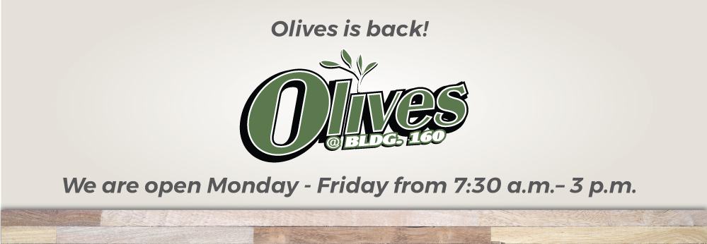 Olives is open from 7:30 am to 3 pm
