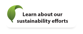 Learn about our sustainability efforts