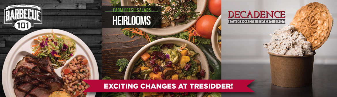 Exciting Changes at Tresidder: Barbecue 101, Farm Fresh Salads at Heirlooms, Decadence - Stanford's Sweet Spot