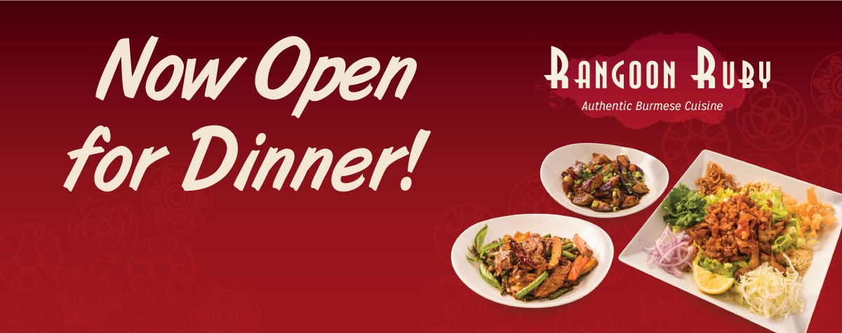 Rangoon Ruby Burmese restaurant now open for dinner