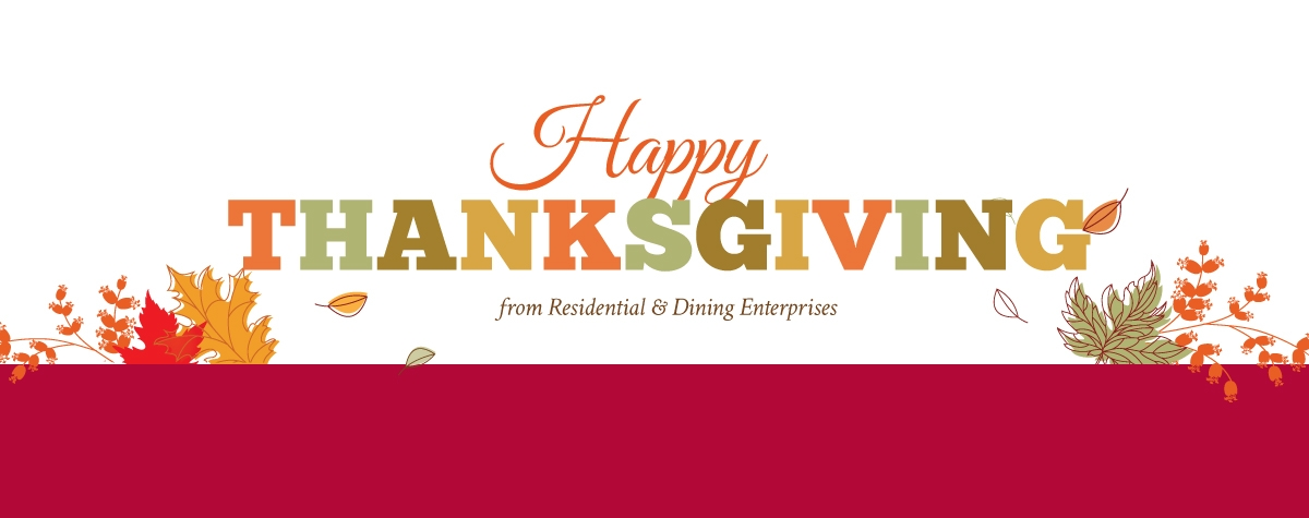 Happy Thanksgiving from Residential & Dining Enterprises